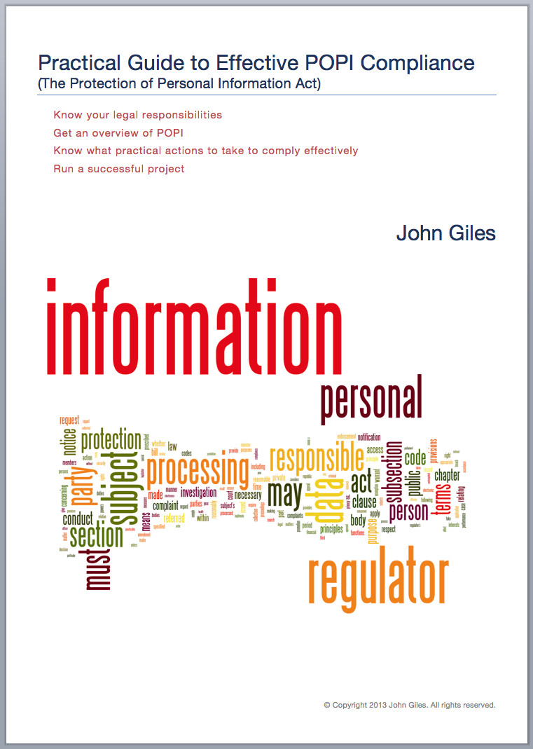 A practical guide or book to the Protection of Personal Information Act (POPI)
