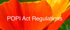 The POPI regulations, POPI Act Regulations or the POPIA Regulations.