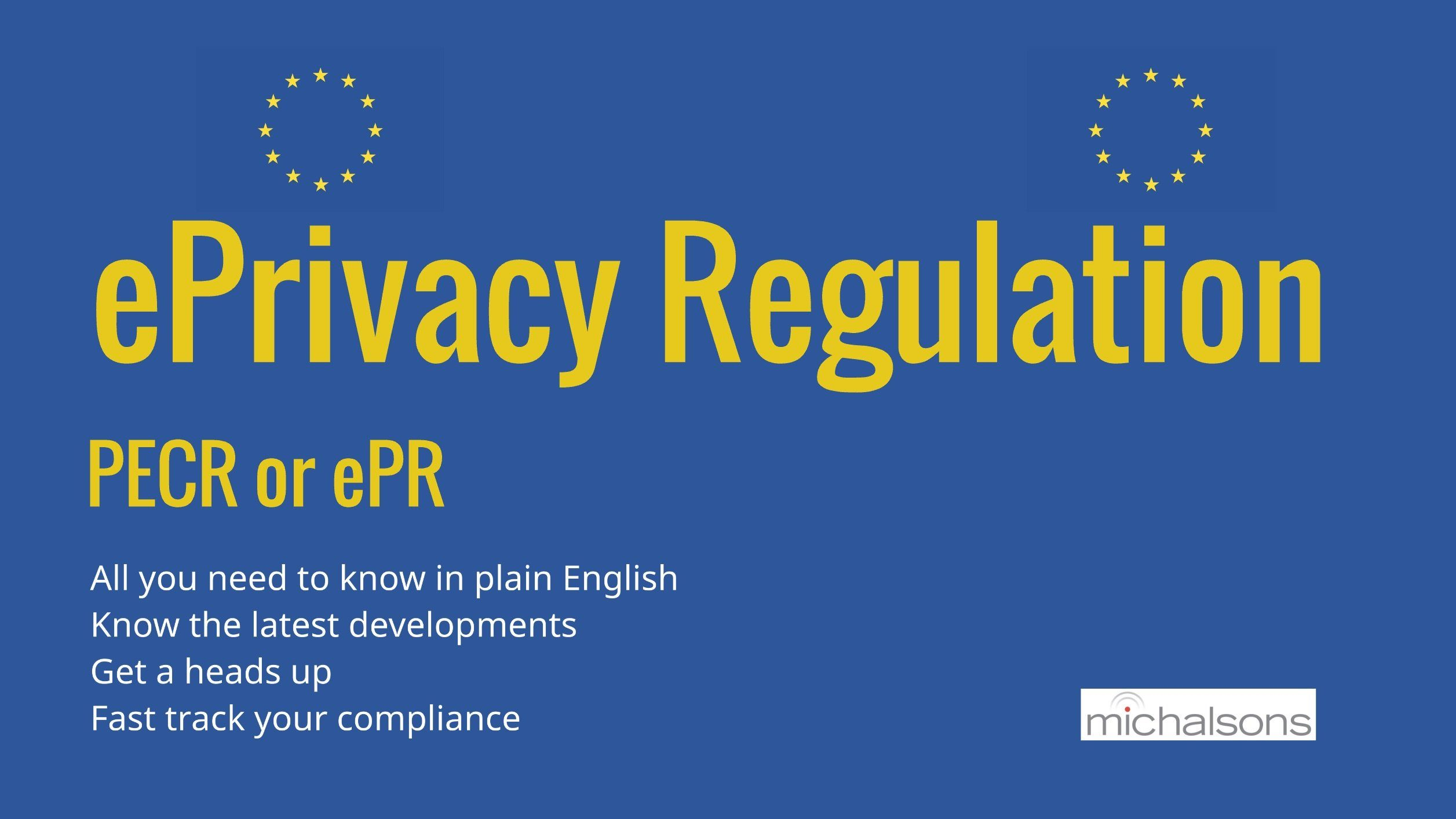 ePrivacy Regulation on Privacy and Electronic Communications PECR or ePR
